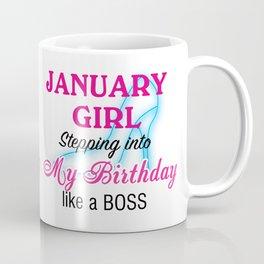January Girl Birthday Coffee Mug