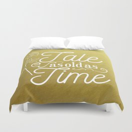 Tale As Old As Time - Beauty and the Beast (gold) Duvet Cover