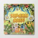 YOU CAN DO IT! by jackteagle