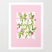LIVE AND LOVE  Art Print