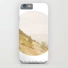 Not All Who Wander iPhone 6s Slim Case