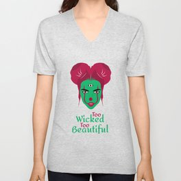 Too Wicked Too Beautiful Unisex V-Neck