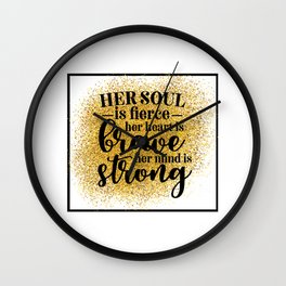 Her Soul Is Fierce Wall Clock