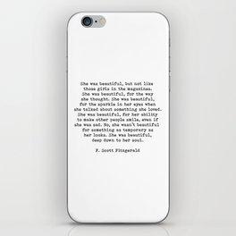 She Was Beautiful, F. Scott Fitzgerald, Quote iPhone Skin