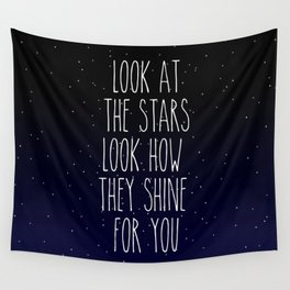 Look How They Shine For You Wall Tapestry