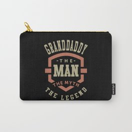 Granddaddy The Myth The Legend Carry-All Pouch