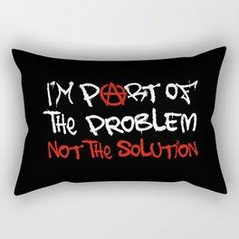 I'm Part Of The Problem Rectangular Pillow