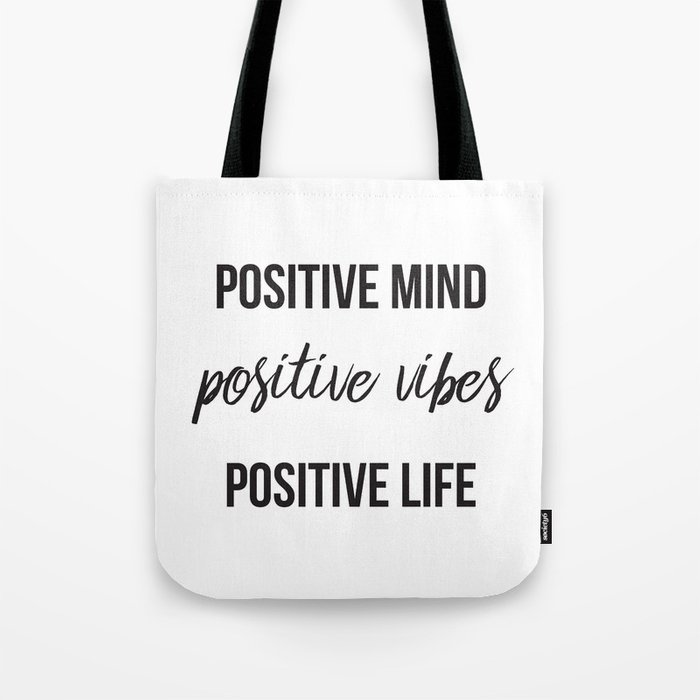 Positive vibes quote Tote Bag
