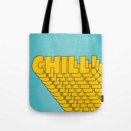 Chill Chill Chill! | Blue Edition Tote Bag