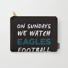 On Sunday We Watch Football Carry-All Pouch