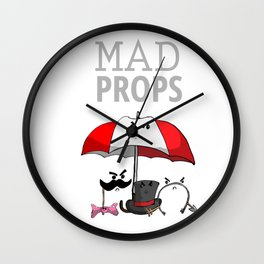 Mad Props Wall Clock