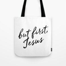 But first, Jesus Tote Bag