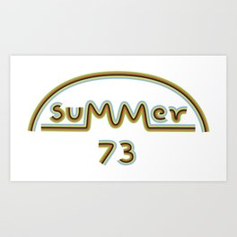 Summer of ´73 Art Print