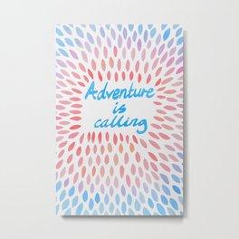 Adventure Is Calling - Pink Blue Purple Metal Print