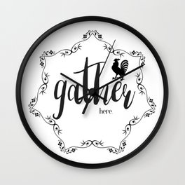 Country French Rooster-Gather here Wall Clock