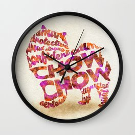 The Chow Chow Dog Typography Art / Watercolor Painting Wall Clock