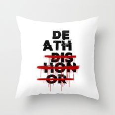 Death Before Dishonor Throw Pillow