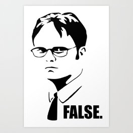 False funny office sarcastic quote Art Print