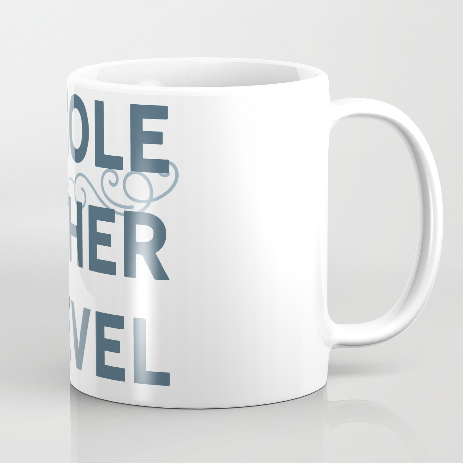Whole Mother Level Coffee Mug By