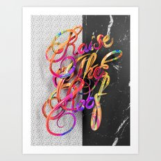 Raise The Roof Art Print