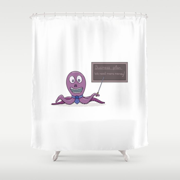 Octopus as a businessman and his business plan Shower Curtain