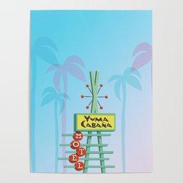 Yuma Cabana Poster