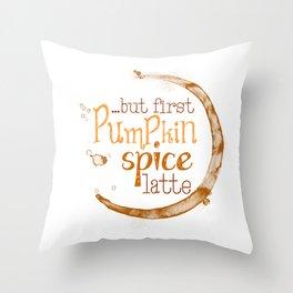 But First Pumpkin Spice Latte - Coffee Ring Throw Pillow