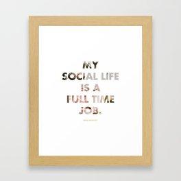 Social Life Framed Art Print