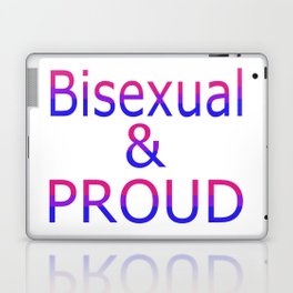 Bisexual and Proud (white bg) Laptop & iPad Skin