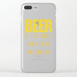 beer is the liquid  - I love beer Clear iPhone Case
