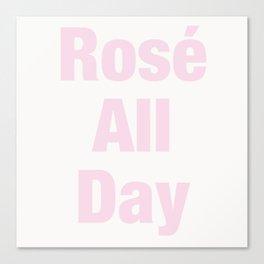 Rosé All Day Canvas Print