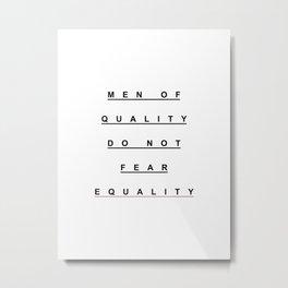 MEN OF QUALITY Metal Print