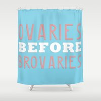 parks Shower Curtains featuring PARKS AND RECREATION OVARIES BEFORE BROVARIES LESLIE KNOPE QUOTE by comesatyoufast