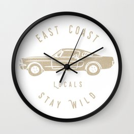 Locals Stay Wild Wall Clock