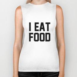 I Eat Food Biker Tank
