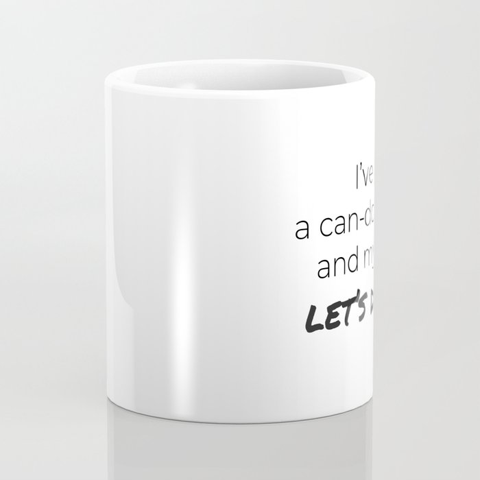 Coffee and a Can-Do Attitude Coffee Mug