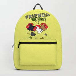 Friends Not Food ( Chicken Version ) Backpack