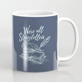 We're All Storytellers Coffee Mug