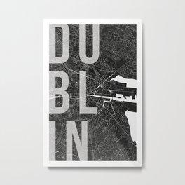 Dublin Mono Street Map Text Overlay Metal Print