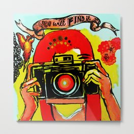 you will find it Metal Print