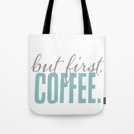 But First Coffee Typography Design Tote Bag