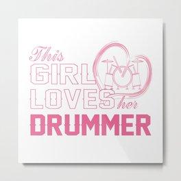 Loves Her Drummer Metal Print