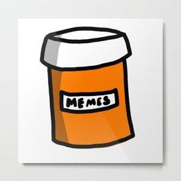 Prescription Meme-ication Metal Print