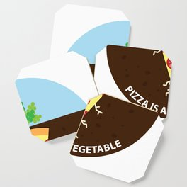 Pizza is a Vegetable Coaster