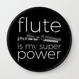 Flute is my super power (black) Wall Clock