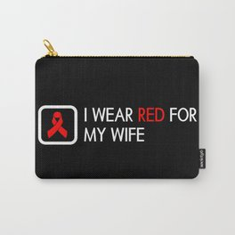Red Ribbon: Red for my Wife Carry-All Pouch