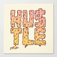 hustle Canvas Prints featuring HUSTLE by Wesley Bird