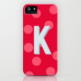 K is for Kindness iPhone Case