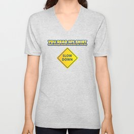 You Read My Shirt That's Enough Social Interaction  Unisex V-Neck