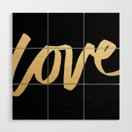 Love Gold Black Type Wood Wall Art